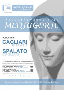 Locandina Ufficiale Pellegrinaggi Medjugorje 2012 – Foto di Sardegna Terra di Pace – Tutti i diritti riservati