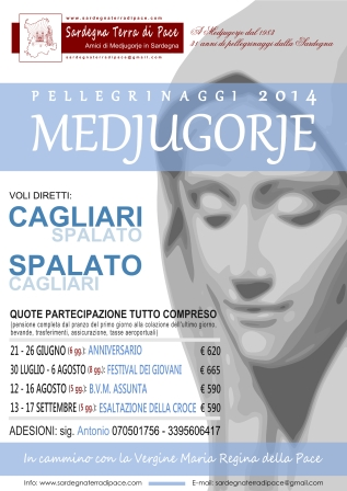 Locandina Ufficiale Pellegrinaggi Medjugorje 2014 – Foto di Sardegna Terra di Pace – Tutti i diritti riservati
