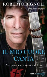 """Copertina del libro autobiografico """"Il Mio Cuore Canta"""" - Foto di Roberto Bignoli - Tutti i diritti riservati"""